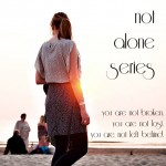 Not Alone Series: The Holy Spirit