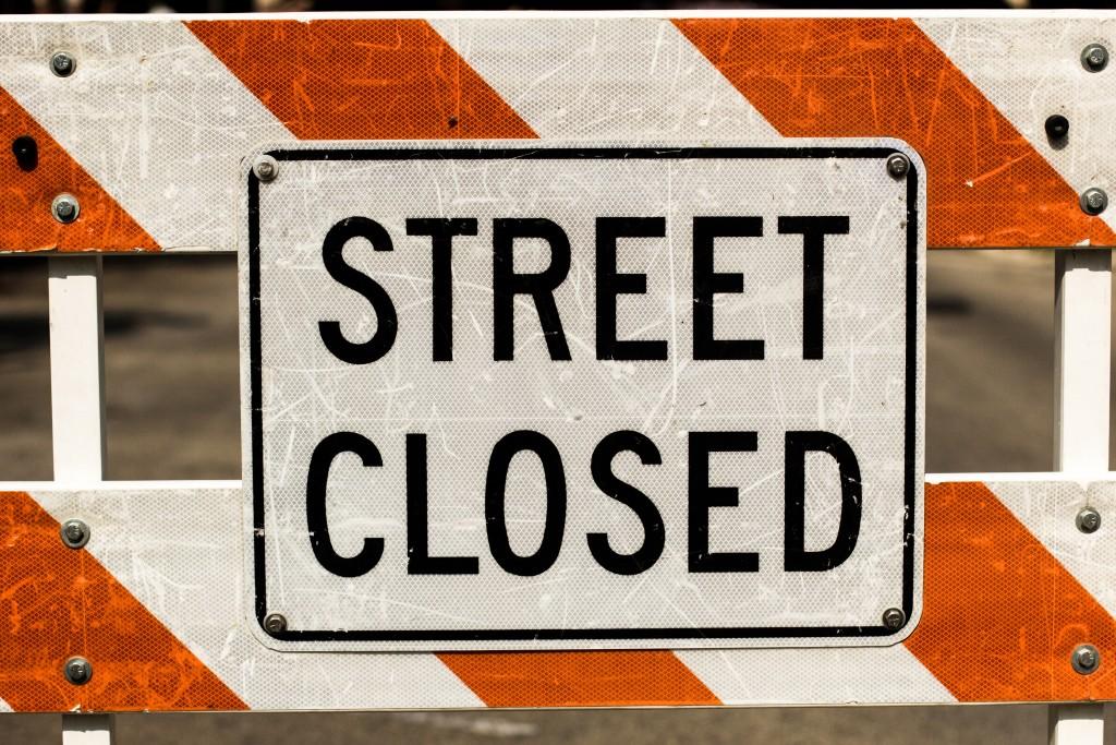 """Street closed"" sign."