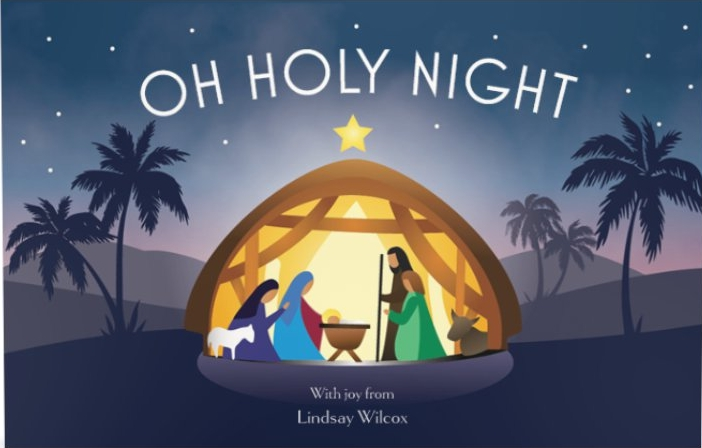 Oh Holy Night: With joy from Lindsay Wilcox