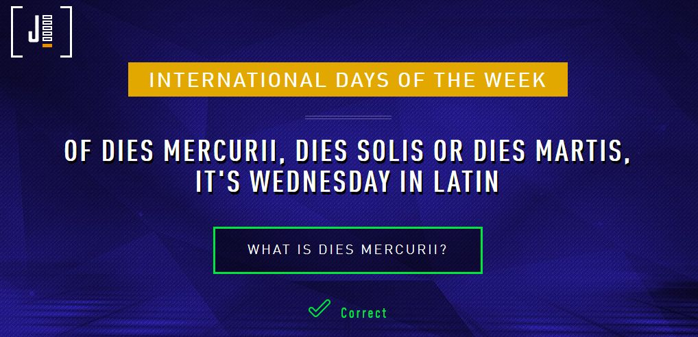 International Days of the Week: Of dies mercurii, dies solis, or dies martis, it's Wednesday in Latin. What is dies mercurii?