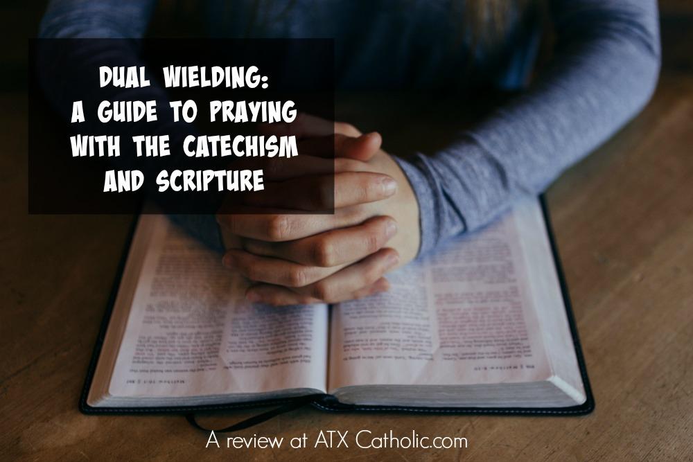 "A review of ""Dual Wielding,"" at ATX Catholic.com"