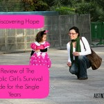 "Rediscovering Hope (Review: ""The Catholic Girl's Survival Guide for the Single Years"")"